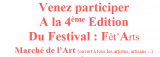 4ème Edition Du Festival : Fêt'Arts Marché de l'Art (ouvert à tous les artistes, artisa...)