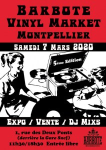 Barbote Vinyl Market Montpellier #5 - Sam 7/03/20