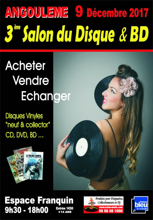 Salon du disque et bd d 39 angoul me antiquit brocante for Salon du chiot reze 2017